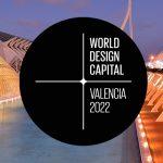Valencia es la capital mundial del diseño 2022